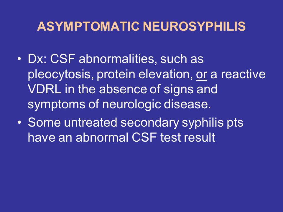ASYMPTOMATIC NEUROSYPHILIS