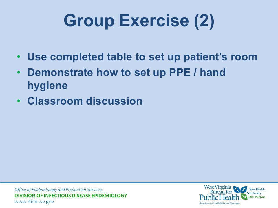 Group Exercise (2) Use completed table to set up patient's room
