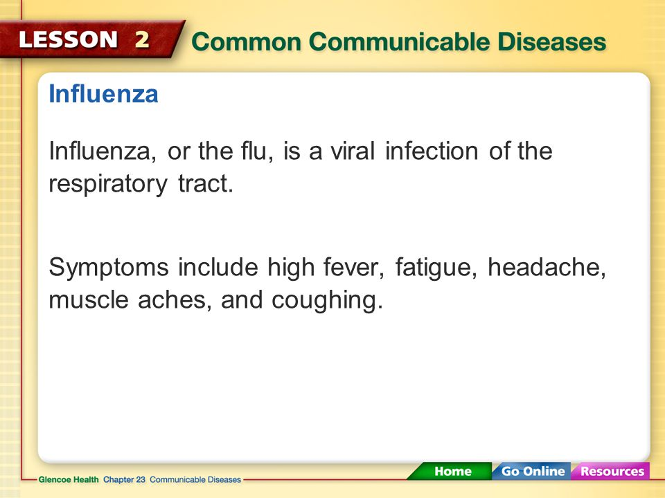 Influenza Influenza, or the flu, is a viral infection of the respiratory tract.