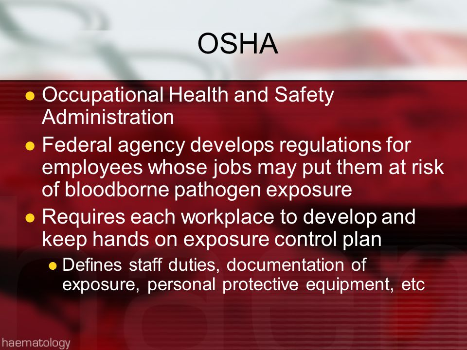 OSHA Occupational Health and Safety Administration
