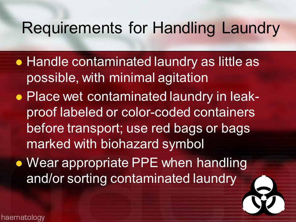 Requirements for Handling Laundry