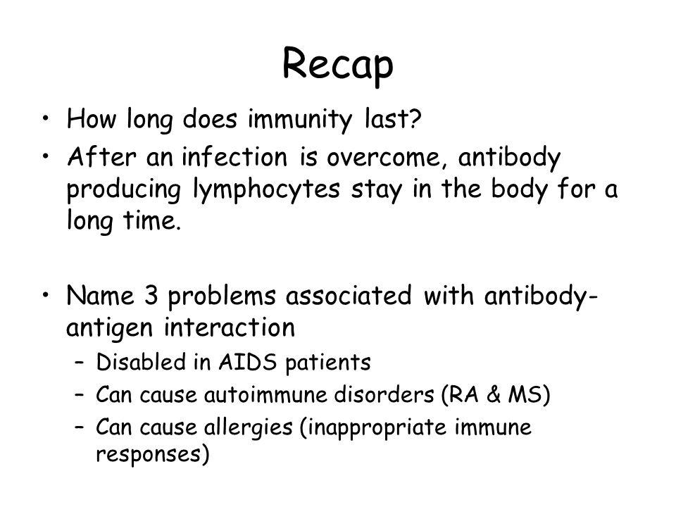 Recap How long does immunity last