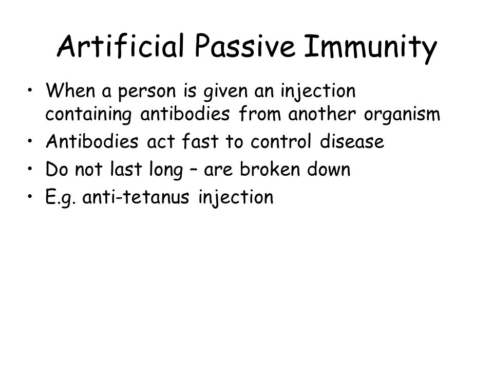 Artificial Passive Immunity