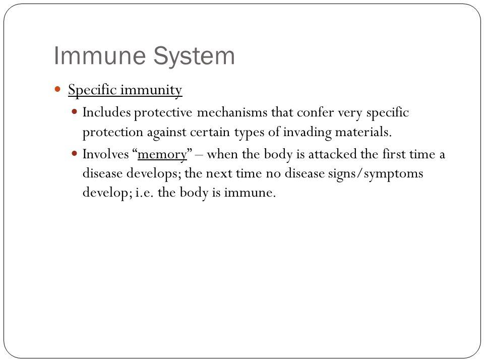 Immune System Specific immunity