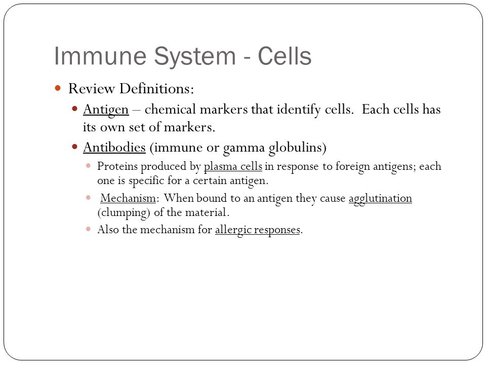 Immune System - Cells Review Definitions: