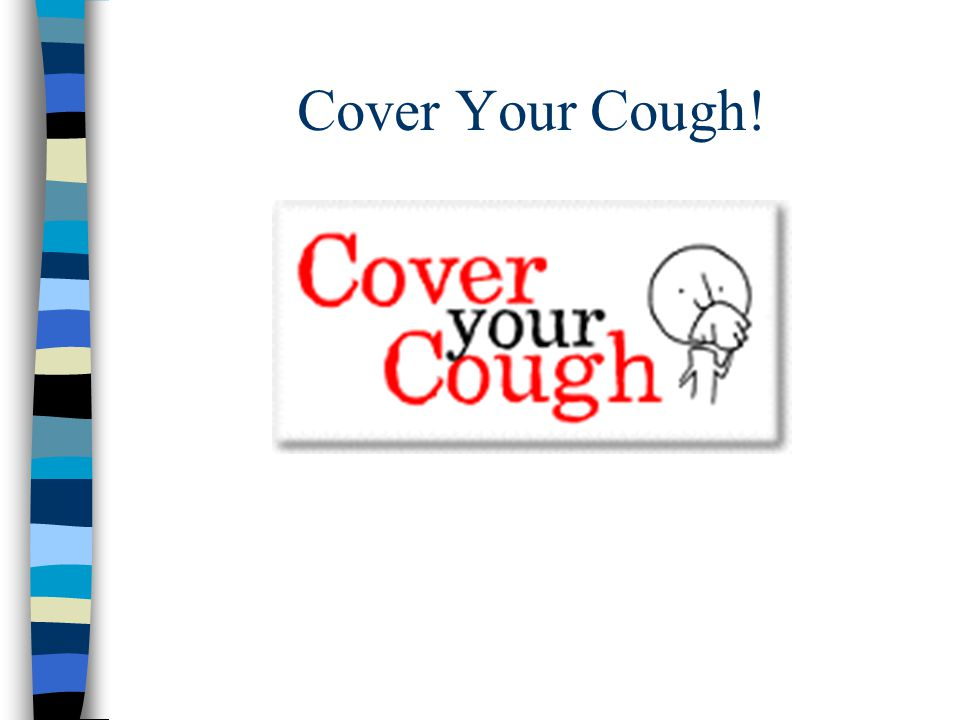 Cover Your Cough!