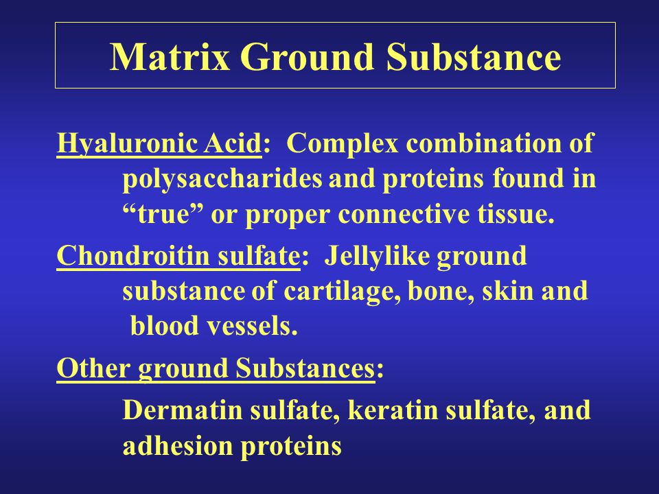 Matrix Ground Substance