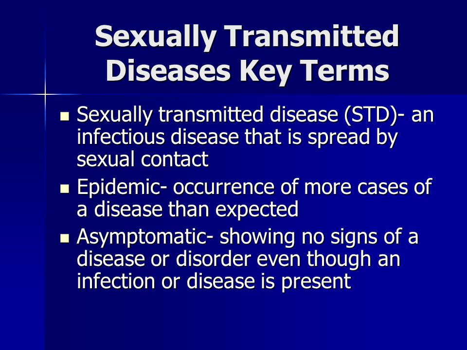Sexually Transmitted Diseases Key Terms