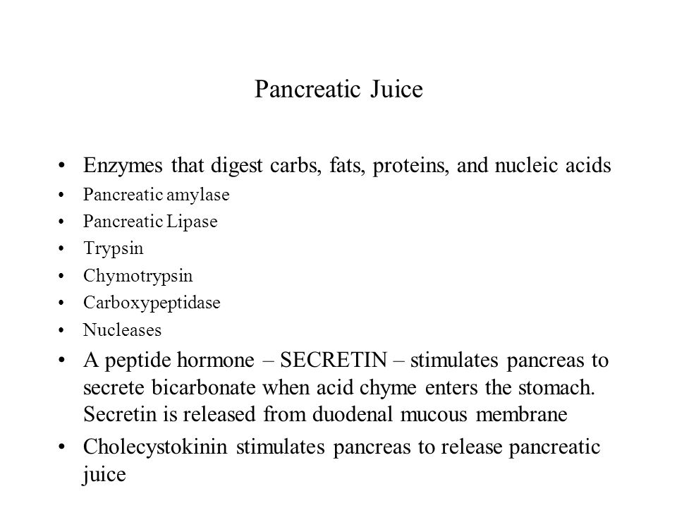 Pancreatic Juice Enzymes that digest carbs, fats, proteins, and nucleic acids. Pancreatic amylase.