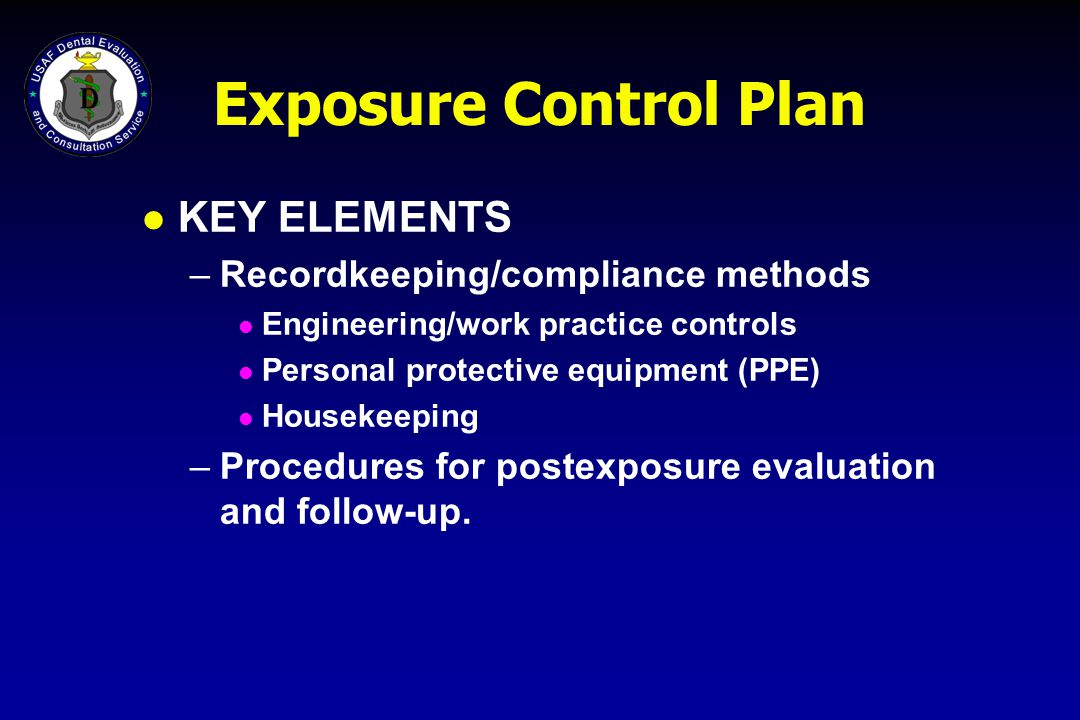 Exposure Control Plan KEY ELEMENTS Recordkeeping/compliance methods