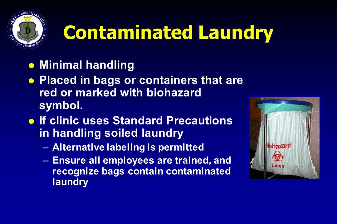 Contaminated Laundry Minimal handling