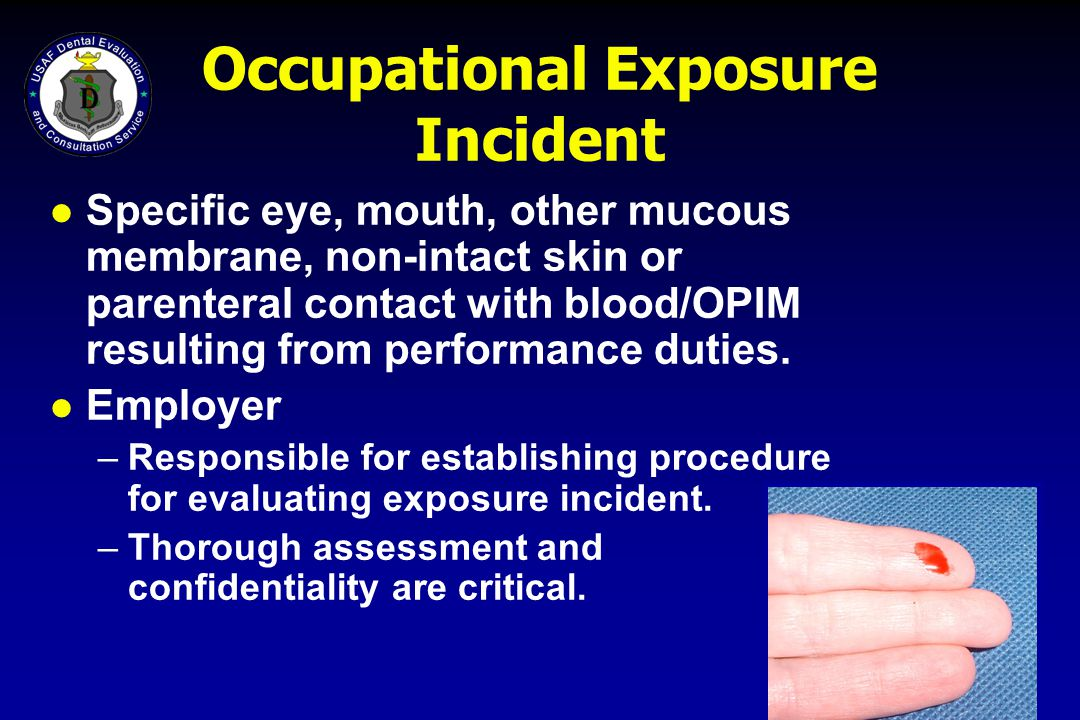 Occupational Exposure Incident