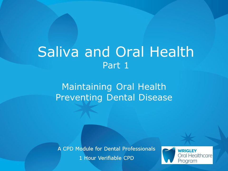 Saliva and Oral Health Part 1