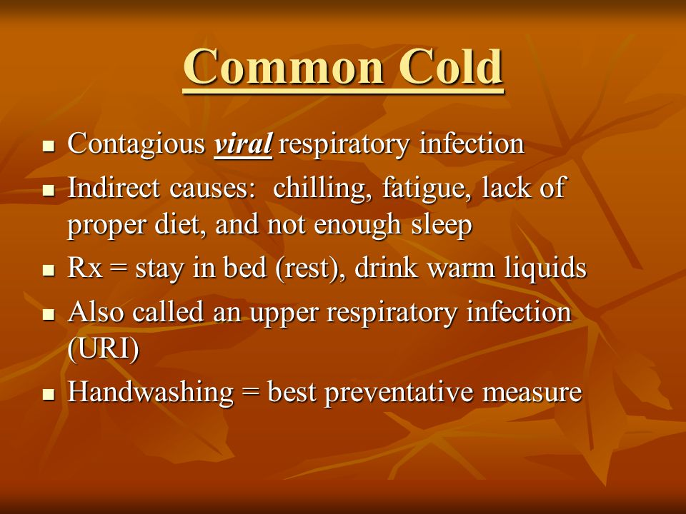 Common Cold Contagious viral respiratory infection