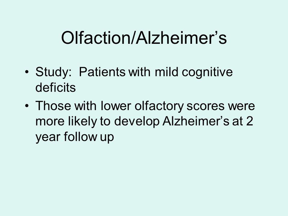 Olfaction/Alzheimer's