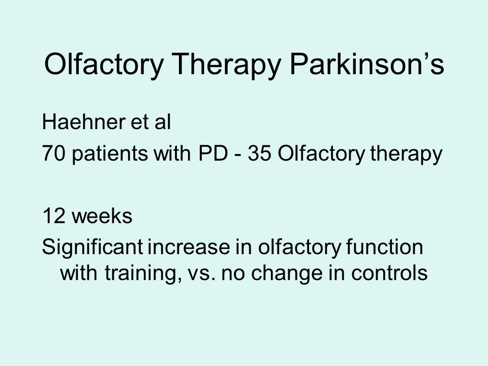 Olfactory Therapy Parkinson's