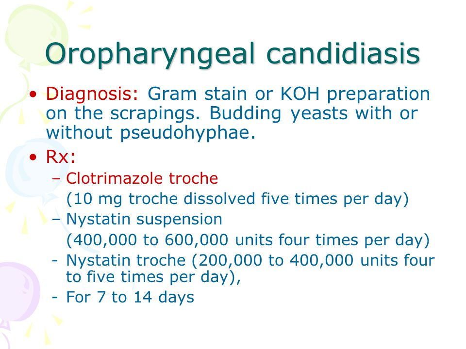 Oropharyngeal candidiasis