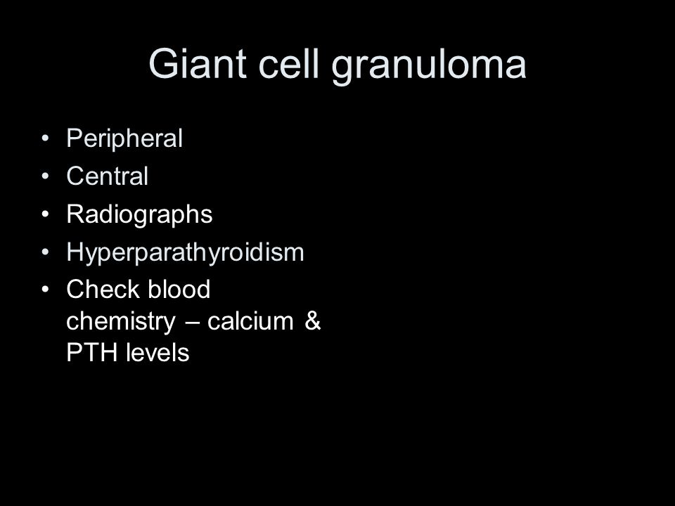 Giant cell granuloma Peripheral Central Radiographs