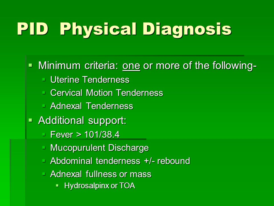 PID Physical Diagnosis