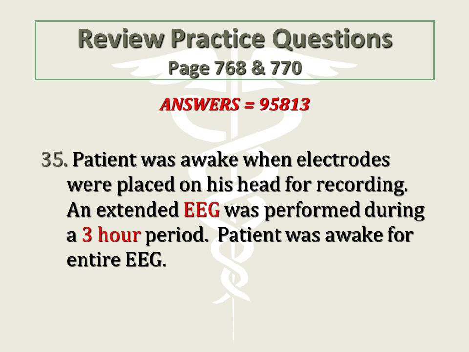 Review Practice Questions Page 768 & 770