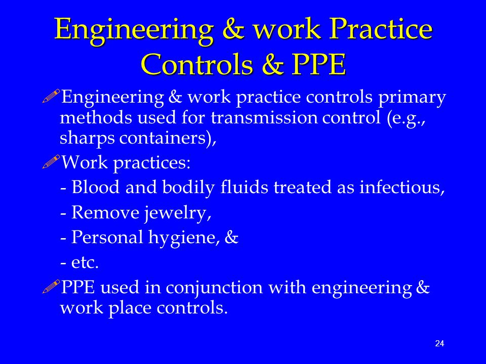 Engineering & work Practice Controls & PPE