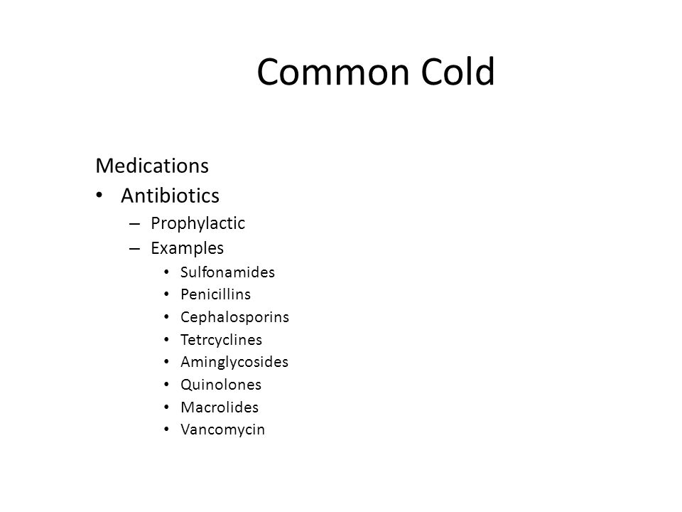 Common Cold Medications Antibiotics Prophylactic Examples Sulfonamides