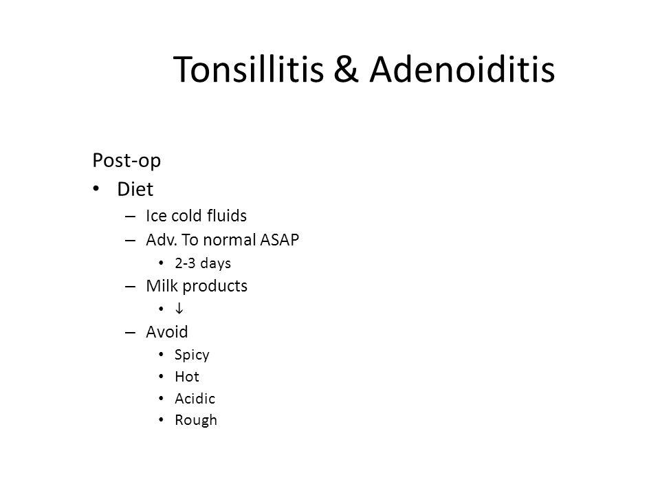 Tonsillitis & Adenoiditis