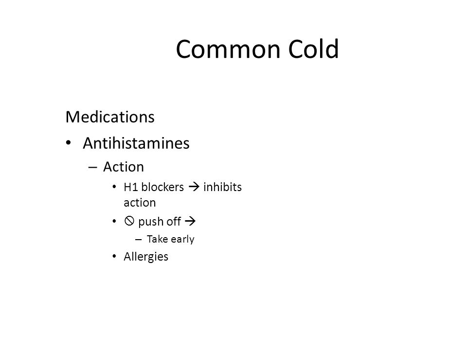 Common Cold Medications Antihistamines Action