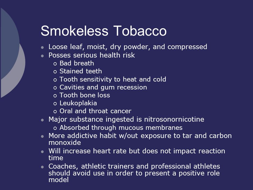Smokeless Tobacco Loose leaf, moist, dry powder, and compressed