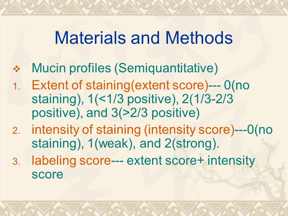 Materials and Methods Mucin profiles (Semiquantitative)