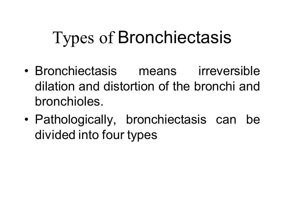 Types of Bronchiectasis