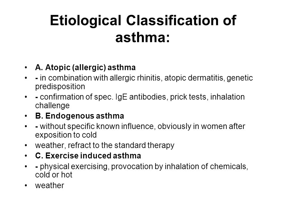 Etiological Classification of asthma: