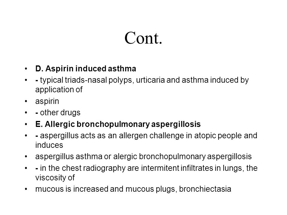 Cont. D. Aspirin induced asthma