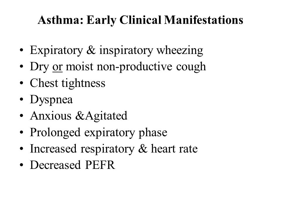 Asthma: Early Clinical Manifestations