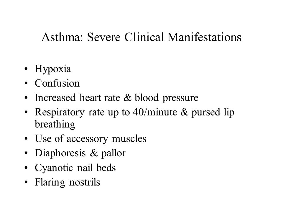 Asthma: Severe Clinical Manifestations
