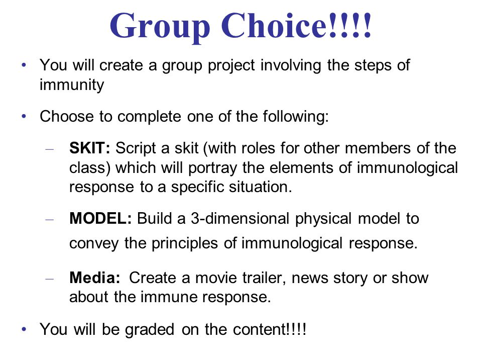 Group Choice!!!! You will be graded on the content!!!!