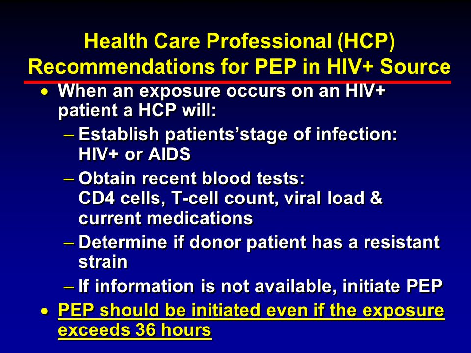 Health Care Professional (HCP) Recommendations for PEP in HIV+ Source