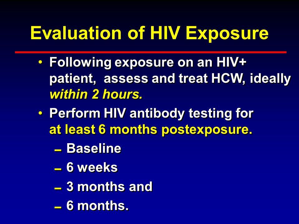 Evaluation of HIV Exposure
