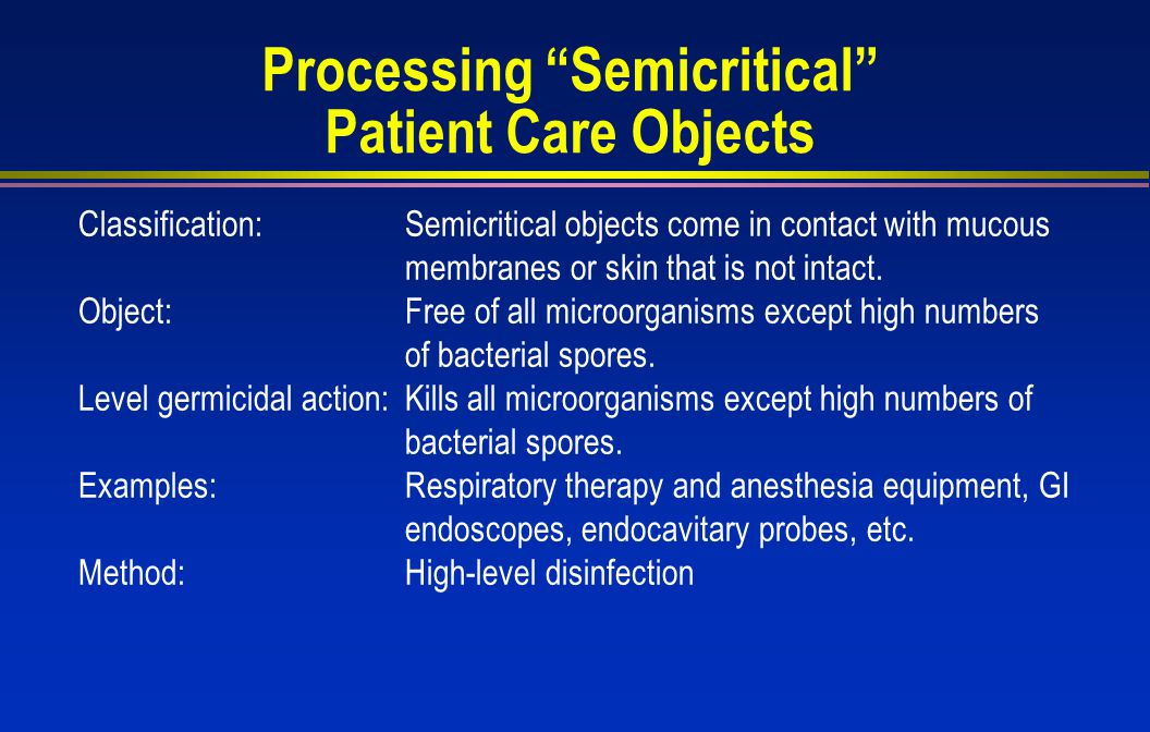 Processing Semicritical Patient Care Objects