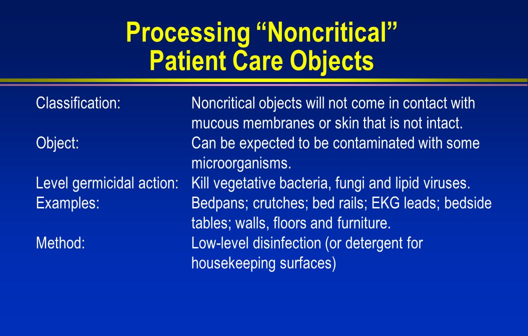 Processing Noncritical Patient Care Objects