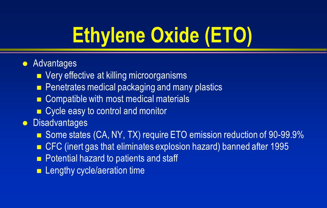 Ethylene Oxide (ETO) Advantages