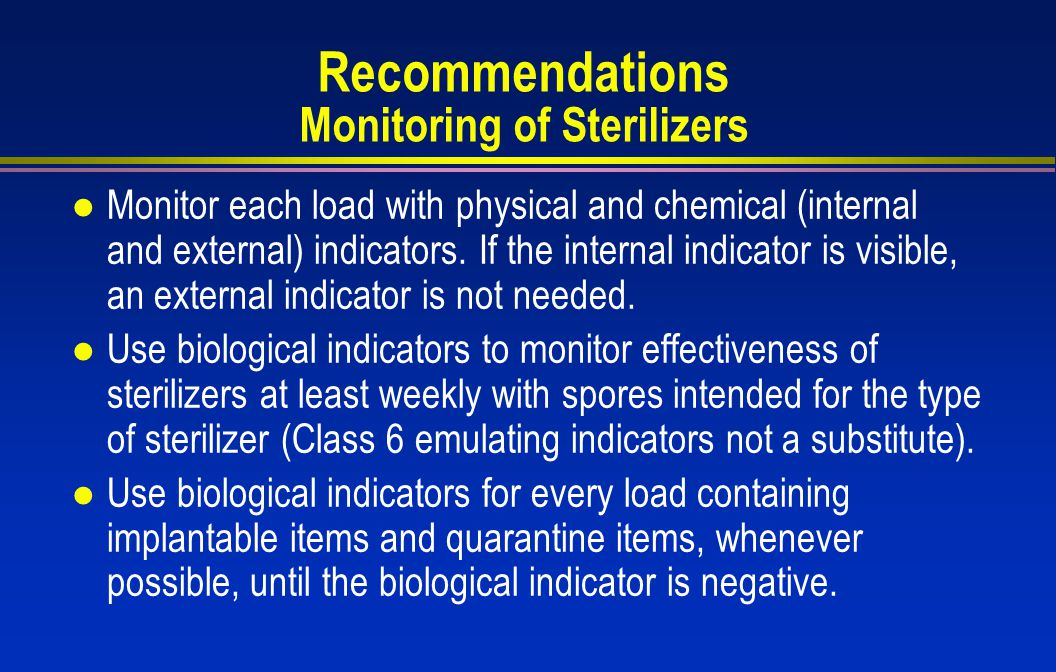 Recommendations Monitoring of Sterilizers