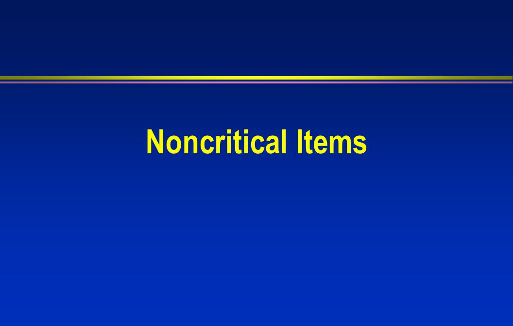 Noncritical Items