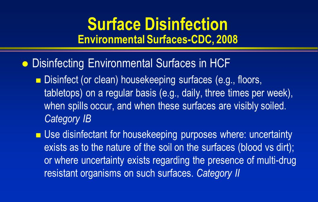 Surface Disinfection Environmental Surfaces-CDC, 2008