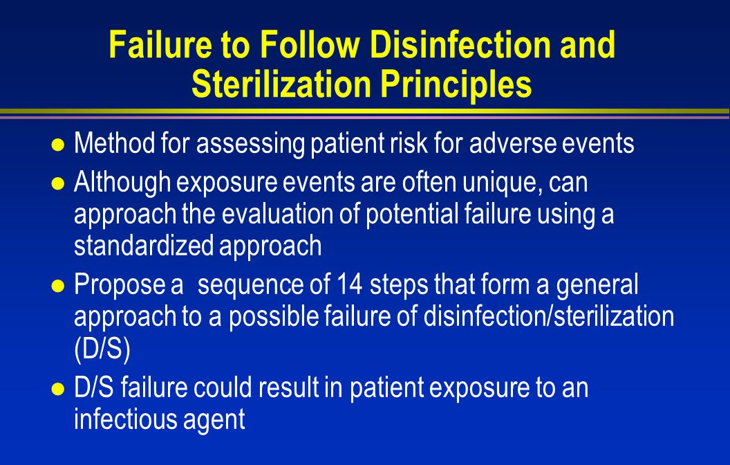 Failure to Follow Disinfection and Sterilization Principles