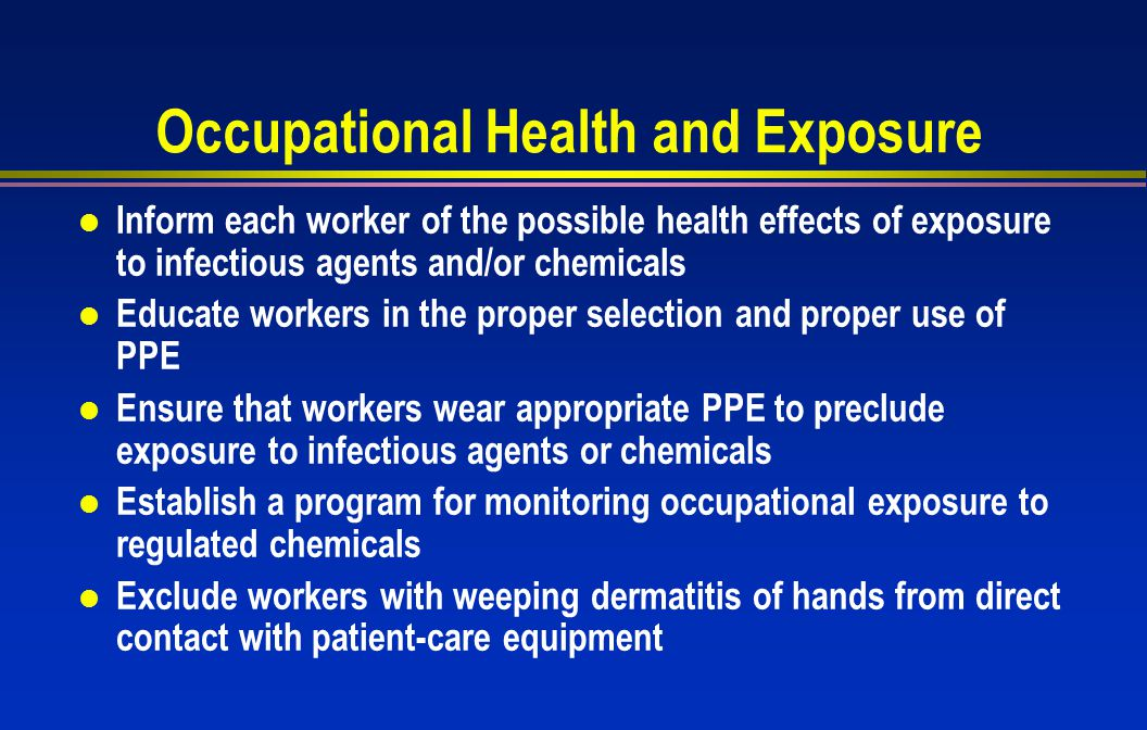 Occupational Health and Exposure