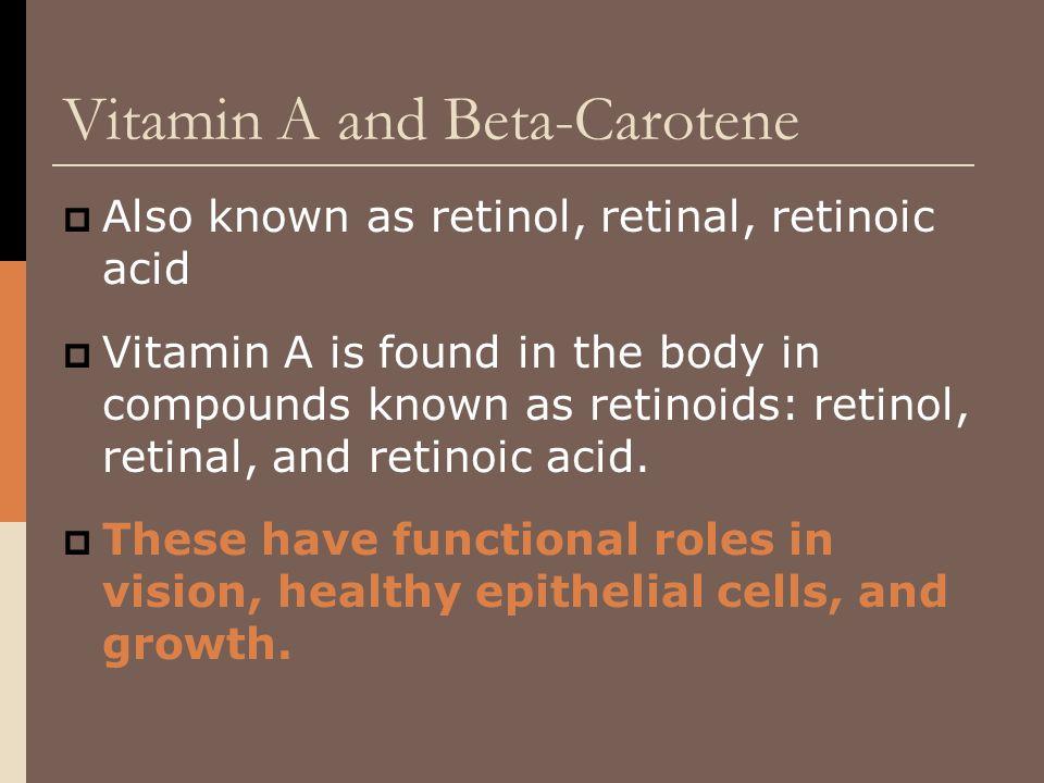 Vitamin A and Beta-Carotene