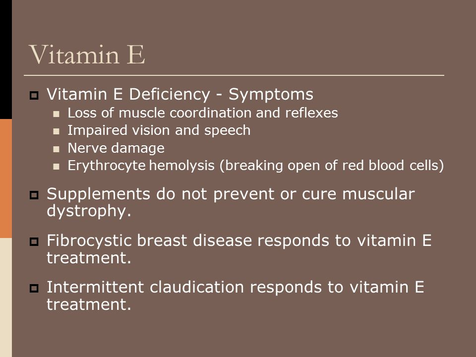 Vitamin E Vitamin E Deficiency - Symptoms