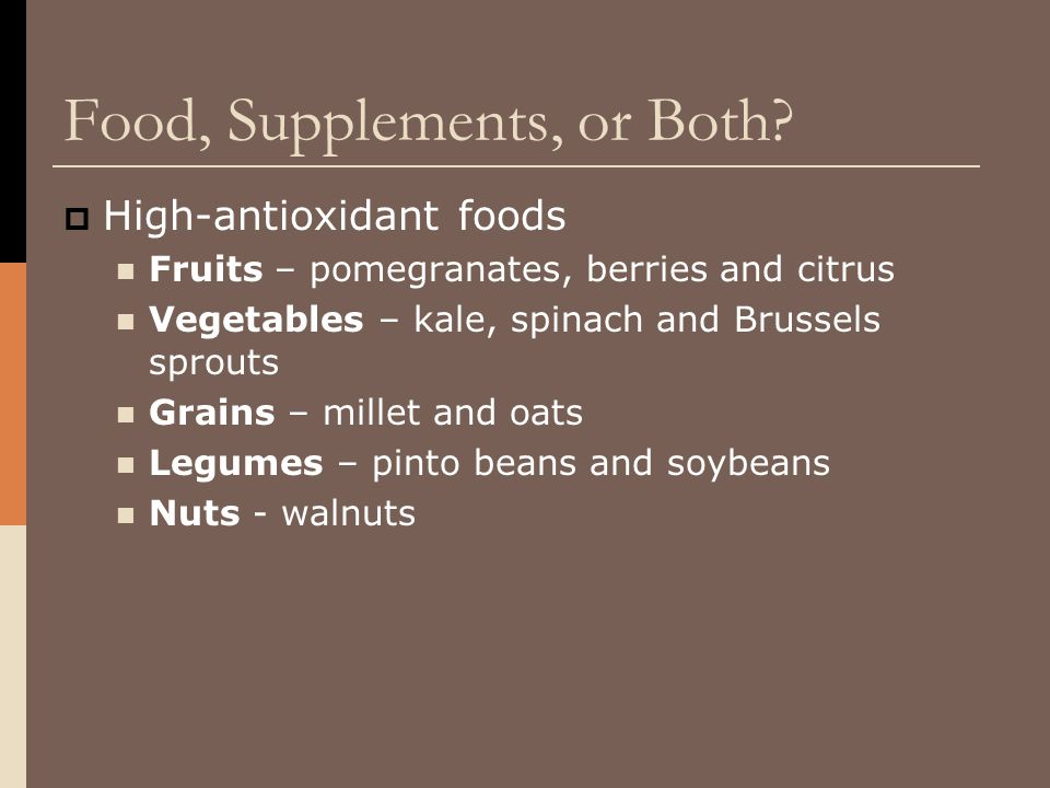 Food, Supplements, or Both