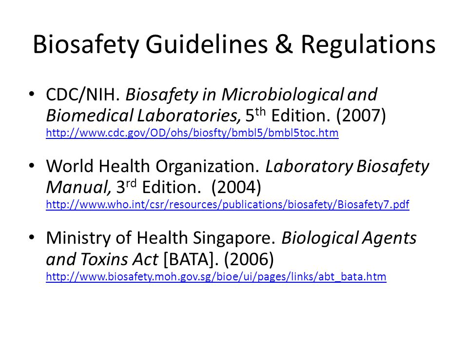 Biosafety Guidelines & Regulations